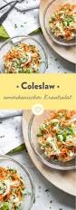 Salat Sauce Best 25 Coleslaw Salat Ideas On Pinterest Coleslaw Rezept Kfc