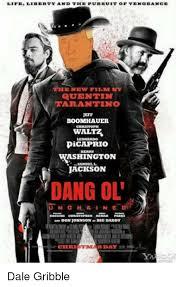 Film Memes - life liberty and tiedpurruit op vingrance new film quentin tarantino