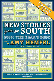 new stories from the south 2010 the year u0027s best amy hempel