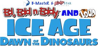 ed edd n eddy ed edd n eddy and the loud ice age 3 logo by b master2015 on