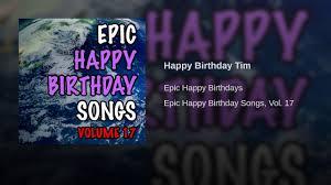 happy birthday tim youtube