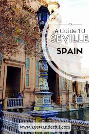 best 25 seville spain ideas on pinterest seville andalusia