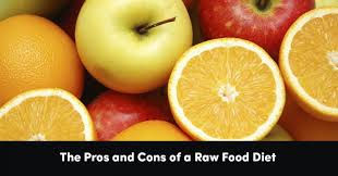 the pros and cons of a raw food diet psychology of eating