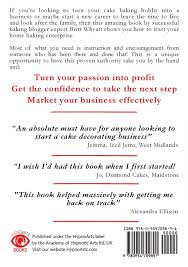 cakes bakes and business the practical guide to starting your