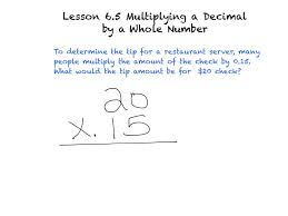 Multiplying Fractions By Whole Numbers Worksheets Lesson 6 5 Multiplying A Decimal By A Whole Number Youtube