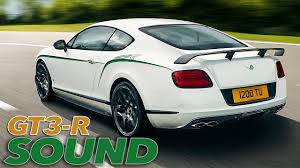 bentley continental gt3 engine bentley continental gt3 r awesome loud sound youtube