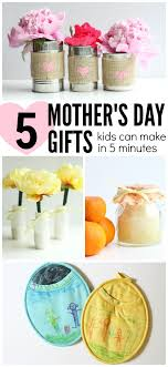 s day gifts for kids 5 s day gifts kids can make in 5 minutes or less gift