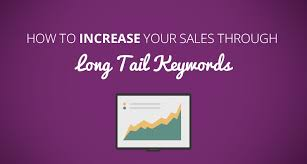 sales key words how to increase your sales through long tail keywords shopify