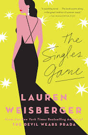 the singles game book by lauren weisberger official publisher
