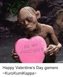 Happy Valentines Meme - be my precious happy valentine s day gamers kurokumikappa meme