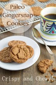 Paleo Gingersnap Cookies A Whole New Twist
