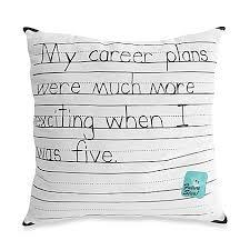 Bed Bath And Beyond Career Threadless My Career Plan Throw Pillow Bed Bath U0026 Beyond