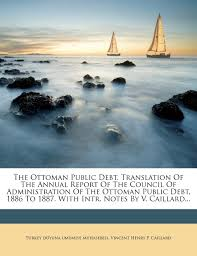Ottoman Translation by The Ottoman Public Debt Translation Of The Annual Report Of The