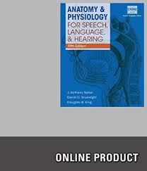 Anatomy And Physiology Study Tools Buy Anatomy And Physiology For Speech Language And Hearing 2nd