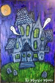 diy halloween haunted house art u2013 the majestic mama