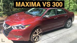 nissan maxima youtube 2015 2016 nissan maxima vs 2015 chrysler 300 full size showdown youtube