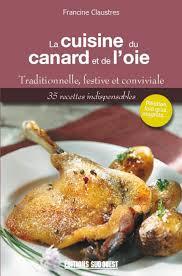 editions sud ouest cuisine la cuisine du canard et de l oie éditions sud ouestéditions sud ouest