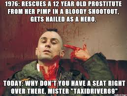 Taxi Driver Meme - old movies in today s world taxi driver meme on imgur