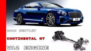 bentley engine 2018 bentley continental gt w12 engine animation youtube