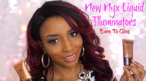 new nyx liquid illuminator review buy or buh bye makeup series