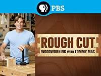 Woodworking Shows On Pbs by Amazon Com Rough Cut Woodworking With Tommy Mac Laurie Donnelly