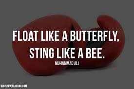 float like a butterfly sting like a bee muhammad ali quote
