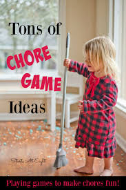 tons of chore game ideas making chores more fun startsateight