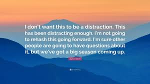quote distraction jayson werth quote u201ci don u0027t want this to be a distraction this