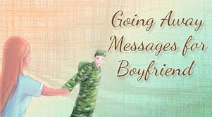 going away messages for boyfriend