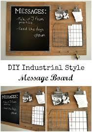 kitchen message board ideas diy industrial style message board industrial style message
