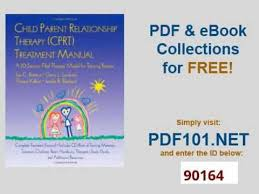 Counselor Treatment Manual Pdf Cprt Package Child Parent Relationship Therapy Cprt Treatment