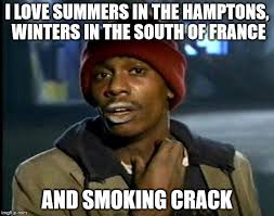 Smoking Crack Meme - y all got any more of that meme imgflip
