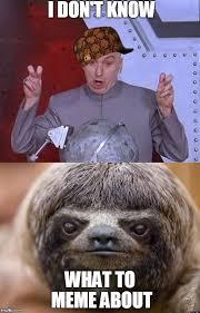 Sloth Whisper Meme - whisper sloth imgflip