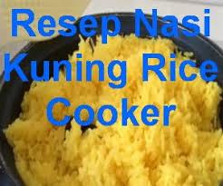 membuat martabak di rice cooker resep nasi kuning rice cooker praktis plus cepat biar tidak bingung