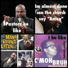 Black Church Memes - pastors be like know your meme
