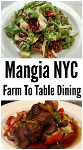 farm to table restaurants nyc mangia nyc farm to table dining restaurant review