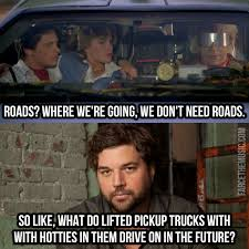 The Future Meme - farce the music country memes back to the future day