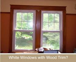 How To Trim Windows Interior Decor Disputes White Windows With Wood Trim Yes Or No Curbly