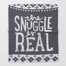 the snuggle is real 10 blankets for snuggling from society6