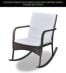 Rocking Chair Patio Furniture by Top 25 Best Rattan Rocking Chair Ideas On Pinterest Wicker