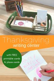 thanksgiving center thanksgiving writing center with free printables no time for flash