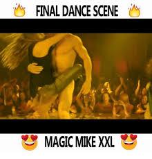 Magic Mike Meme - final dance scene magic mike xxl meme on me me