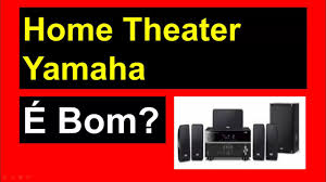 yamaha home theater home theater yamaha home theater yamaha youtube