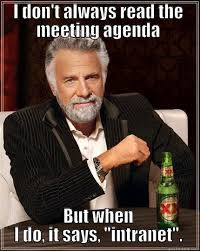Agenda Meme - most interesting agenda in the world quickmeme