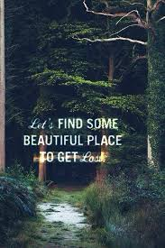 Georgia travel sayings images Travel quote let 39 s find some beautiful place to get lost jpg