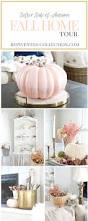 fall home tour 2016 neutral autumn decor inspiration