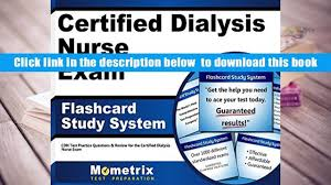download certified dialysis nurse exam flashcard study system