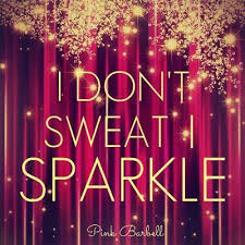 i don t sweat i sparkle i don t sweat i sparkle on we heart it