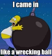 Wrecking Ball Meme - wrecking ball homer by alphamoxley95 on deviantart