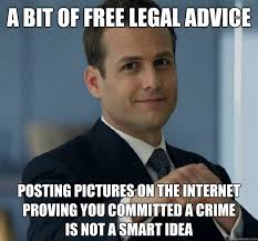 Legal Memes - a bit of free legal advice posting pictures on the internet